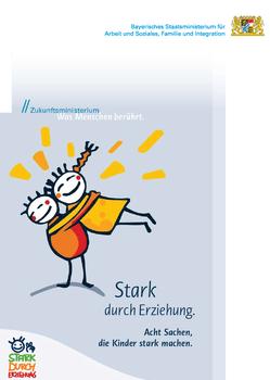 """""""Stark durch Erziehung"""" kommt in alle bayerischen Regierungsbezirke!"""